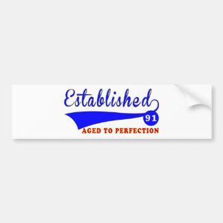 91 Birthday Aged To Perfection Car Bumper Sticker