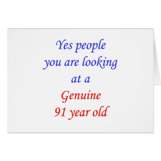 91  Genuine 91 Year Old Card