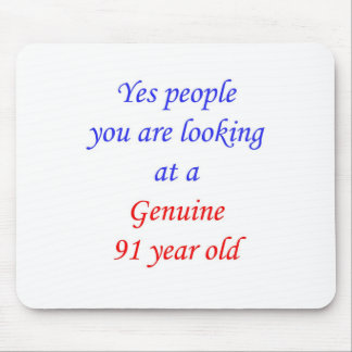 91  Genuine 91 Year Old Mouse Pad