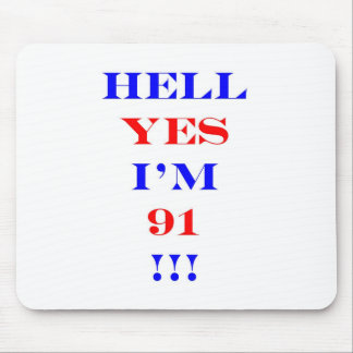 91 Hell yes! Mouse Pad
