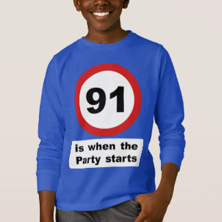 91 is when the Party Starts T-Shirt