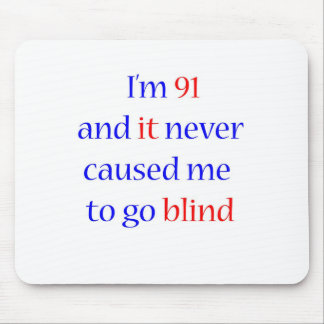 91 never gone blind mouse pad