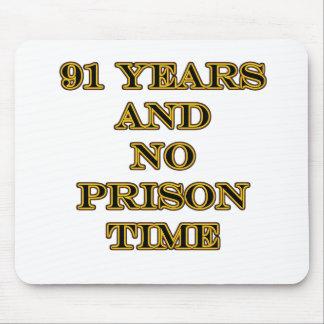 91 No prison time Mouse Pad
