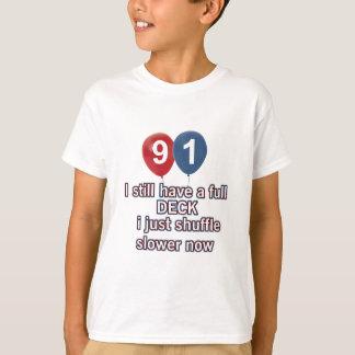 91 year funny birthday designs T-Shirt