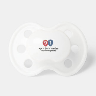 91 year old nothing but a number designs pacifier