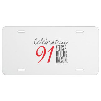 91 years of being awesome license plate