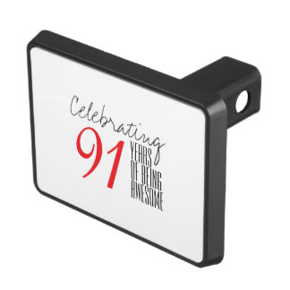 91 years of being awesome hitch cover
