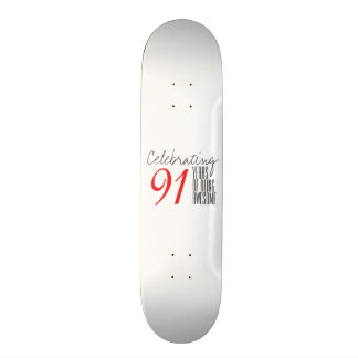 91 years of being awesome skate board decks