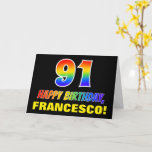 [ Thumbnail: 91st Birthday: Bold, Fun, Simple, Rainbow 91 Card ]