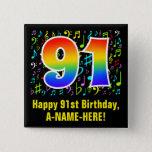 [ Thumbnail: 91st Birthday: Colorful Music Symbols, Rainbow 91 Button ]