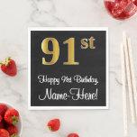[ Thumbnail: 91st Birthday ~ Elegant Luxurious Faux Gold Look # Napkins ]