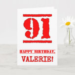 [ Thumbnail: 91st Birthday: Fun, Red Rubber Stamp Inspired Look Card ]