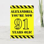 [ Thumbnail: 91st Birthday: Fun Stencil Style Text, Custom Name Card ]