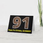 "[ Thumbnail: 91st Birthday: Name + Faux Wood Grain Pattern ""91"" Card ]"