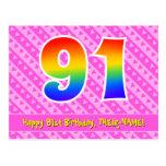 [ Thumbnail: 91st Birthday: Pink Stripes & Hearts, Rainbow 91 Postcard ]