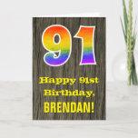 "[ Thumbnail: 91st Birthday: Rustic Faux Wood Look, Rainbow ""91"" Card ]"