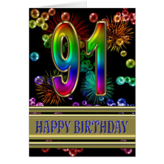 91st Birthday with rainbow bubbles and fireworks Card