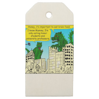 920 Monsters eat honor students for brain food Wooden Gift Tags