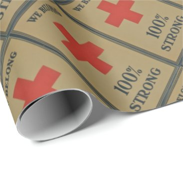 "920 WWI Red Cross""We Belong 100% Strong"" Wrapping Paper"