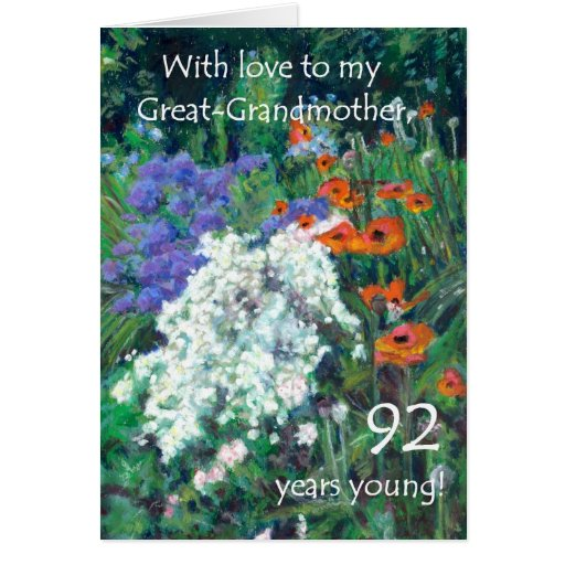 92nd Birthday Card for Great -Grandmother - Garden