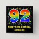 [ Thumbnail: 92nd Birthday: Colorful Music Symbols, Rainbow 92 Button ]