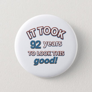 92nd birthday designs pinback button