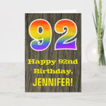 "[ Thumbnail: 92nd Birthday: Rustic Faux Wood Look, Rainbow ""92"" Card ]"