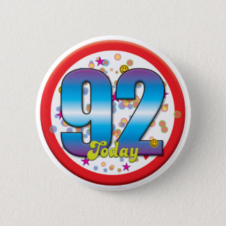 92nd Birthday Today v2 Pinback Button