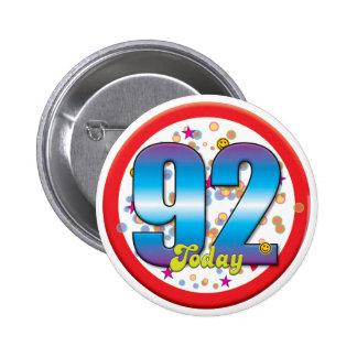 92nd Birthday Today v2 Pinback Button