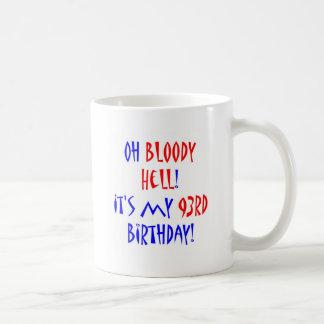 93 Bloody Hell Coffee Mug