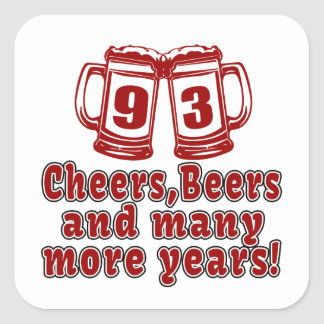 93 Cheers Beer Birthday Square Sticker