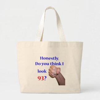 93 Do I Look 93? Jumbo Tote Bag