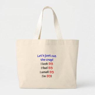 93  Let's cut the crap Jumbo Tote Bag