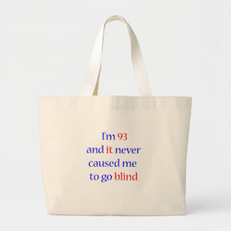 93 never gone blind jumbo tote bag