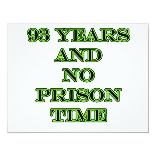 93 ninguna hora de prisión invitación 10,8 x 13,9 cm