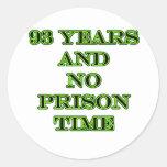 93 ninguna hora de prisión pegatina redonda