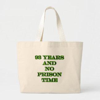 93 No prison time Jumbo Tote Bag