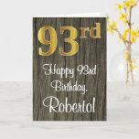 [ Thumbnail: 93rd Birthday: Elegant Faux Gold Look #, Faux Wood Card ]