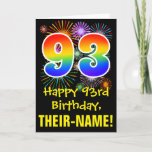 [ Thumbnail: 93rd Birthday: Fun Fireworks Pattern + Rainbow 93 Card ]
