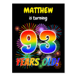 "[ Thumbnail: 93rd Birthday - Fun Fireworks, Rainbow Look ""93"" Postcard ]"
