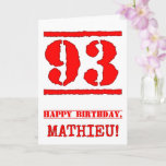 [ Thumbnail: 93rd Birthday: Fun, Red Rubber Stamp Inspired Look Card ]