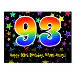 [ Thumbnail: 93rd Birthday: Fun Stars Pattern, Rainbow 93, Name Postcard ]
