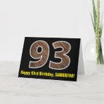 "[ Thumbnail: 93rd Birthday: Name + Faux Wood Grain Pattern ""93"" Card ]"
