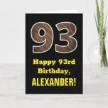 "[ Thumbnail: 93rd Birthday: Name, Faux Wood Grain Pattern ""93"" Card ]"