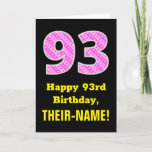 "[ Thumbnail: 93rd Birthday: Pink Stripes and Hearts ""93"" + Name Card ]"