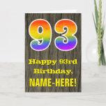 "[ Thumbnail: 93rd Birthday: Rustic Faux Wood Look, Rainbow ""93"" Card ]"