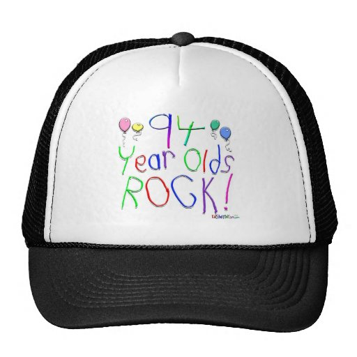94 Year Olds Rock! Hat