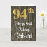 [ Thumbnail: 94th Birthday: Elegant Faux Gold Look #, Faux Wood Card ]