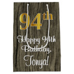 [ Thumbnail: 94th Birthday: Elegant Faux Gold Look #, Faux Wood Gift Bag ]