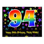[ Thumbnail: 94th Birthday: Fun Stars Pattern, Rainbow 94, Name Postcard ]